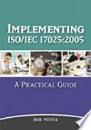 Implementing ISO IEC 17025 2005