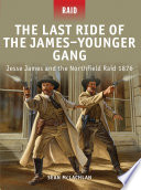 The Last Ride Of The James Younger Gang
