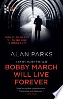 Bobby March Will Live Forever Book PDF
