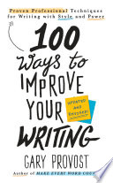 100 Ways to Improve Your Writing  Updated  Book PDF