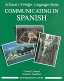Communicating In Spanish  Intermediate Level