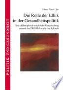 Die Rolle der Ethik in der Gesundheitspolitik