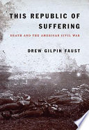 Ebook This Republic of Suffering Epub Drew Gilpin Faust Apps Read Mobile