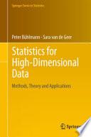 Statistics for High Dimensional Data