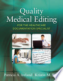 Quality Medical Editing For The Healthcare Documentation Specialist