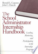 The School Administrator Internship Handbook