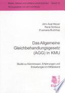 Das Allgemeine Gleichbehandlungsgesetz (AGG) in KMU