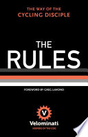 The Rules  The Way of the Cycling Disciple
