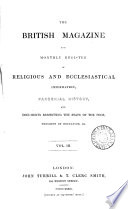 British Magazine and Monthly Register of Religious and Ecclesiastical Information, Parochial History, and Documents Respecting the State of the Poor, Progress of Education, Etc