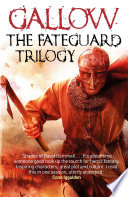 Gallow The Fateguard Trilogy Ebook Collection