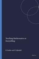 Teaching Mathematics as Storytelling