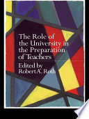 The Role of the University in the Preparation of Teachers