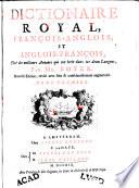 Dictionaire royal  fran  ois anglois et anglois fran  ois