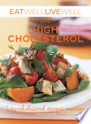 Eat Well Live Well with High Cholesterol