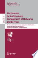 Mechanisms For Autonomous Management Of Networks And Services
