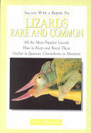 Lizards Rare and Common