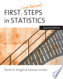 First  and Second  Steps in Statistics