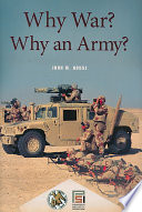 Why War  Why an Army
