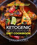Ketogenic Mediterranean Diet Cookbook