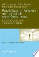 Prävention für Familien mit psychisch kranken Eltern