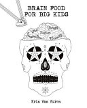 Brain Food for Big Kids