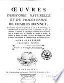 Oeuvres d histoire naturelle et de philosophie de Charles Bonnet