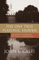 The One True Platonic Heaven: