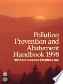 Pollution Prevention and Abatement Handbook  1998