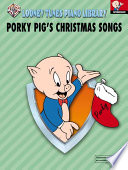 Looney Tunes Piano Library  Level 4    Porky Pig s Christmas Songs