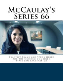 Mccaulay s Series 66 Practice Exams and Study Guide for the Uniform Combined State Law Examination