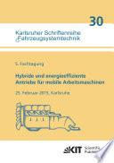 Hybride und energieeffiziente Antriebe fuer mobile Arbeitsmaschinen : 5. Fachtagung, 25. Februar 2015, Karlsruhe