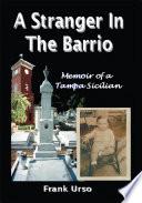 A Stranger in the Barrio
