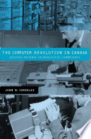 The Computer Revolution in Canada