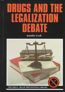Drugs and the Legalization Debate