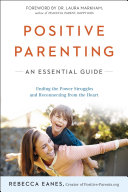 Positive Parenting To Create Peace And Harmony