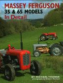 Massey Ferguson 35   65 Models In Detail