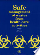 Safe Management of Wastes from Health care Activities