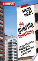 Die Guerilla-Bewerbung