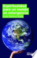 Espiritualidad para un mundo en emergencia