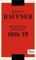 Die deutsche Revolution 1918 19