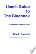 User s Guide to the Bluebook