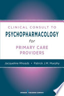 Nurses  Clinical Consult to Psychopharmacology