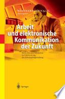 Arbeit und elektronische Kommunikation der Zukunft