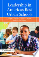 Leadership in America s Best Urban Schools