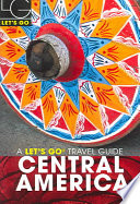 Let s Go Central America 9th Edition