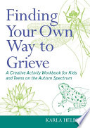 Finding Your Own Way To Grieve