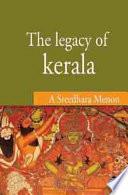 Legacy of Kerala