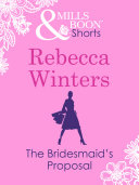The Bridesmaid's Proposal (Valentine's Day Short Story) (Mills & Boon M&B)
