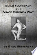 Build Your Back the Vince Gironda Way