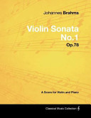 Johannes Brahms   Violin Sonata No 1   Op 78   A Score for Violin and Piano